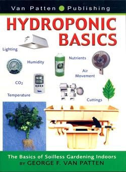 Hydroponic Basics-The Basics Of Soilless Gardening Indoors